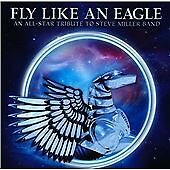 Various Artists - Fly Like an Eagle (An All-Star Tribute to the Steve Miller...