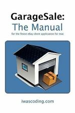 GarageSale: The Manual