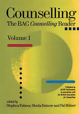 Counselling: The BAC Counselling Reader (v. 1) by