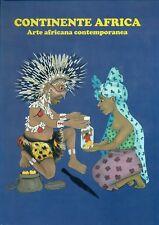 AA. VV., Continente Africa. Arte africana contemporanea. Catalogo, Pavia 2015
