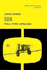 John Deere 32A 32-A Pull Type Trailer Sprayer Operators Manual JD