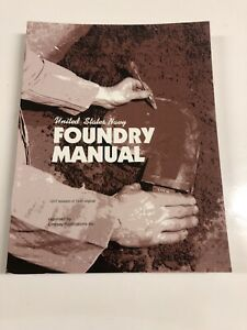 Foundry Manual U.S. Navy Lindsay Pub 1989 Machinist or Metal Working Book