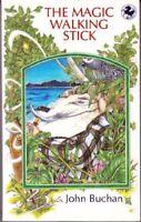 The Magic Walking Stick (Kelpies) By John Buchan
