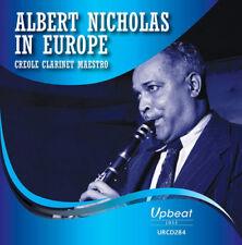 Albert Nicholas : Albert Nicholas in Europe: Creole Clarinet Maestro CD (2018)