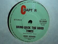"Gerry Monroe ""Bring Back The Good Times"" Oz 7"""