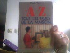 de A à Z tous les trucs de la maison par Paule Vani