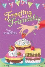 Frosting and Friendship, Schroeder, Lisa