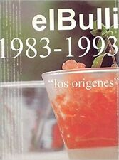 El Bulli 1983-1993 (Spanish Edition) [Mar 26, 2007] Ferran Adria and Juli Soler