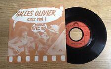 SP 45 tours Gilles Olivier C'est moi / Danse avec moi 1978 EXC