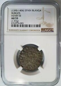 Henry III Burgos MEDIEVAL SPAIN BI Blanca 1390-1406 NGC AU 55 Castle Lion Coin