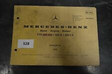 B528 Mercedes Benz - CATALOG >>D<< 10/81 Motor OM 422