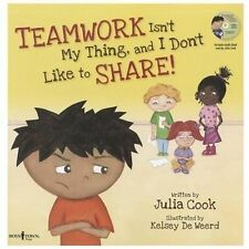 Teamwork Isn't My Thing, and I Don't Like to Share!: Classroom Ideas for Teachin