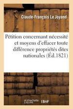 Sciences Sociales: Petition Concernant la Necessite et les Moyens d'Effacer...