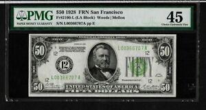 1928 $50  FRN  FR2100-L  NUMERICAL 12   SAN FRANCISCO PMG 45  CHOICE EX F
