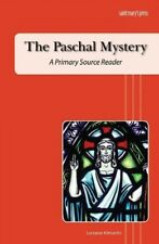 Paschal Mystery : A Primary Source Reader, Paperback by Kilmartin, Lorraine, .