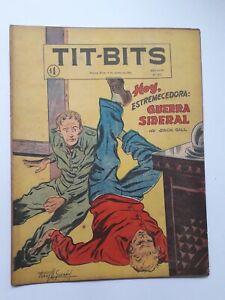 SIDEREAL WAR! - TIT-BITS #2407 (1955) - ORIGINAL COMIC IN SPANISH - ARGENTINA