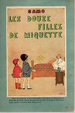 ALBUM CAMO N° 9, LES DOUZE FILLES DE MIQUETTE, Librairie PLON