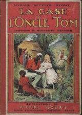 La case de l'oncle Tom - Beecher Stowe - Flammarion - 1928 - Bon état