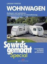 Wohnwagen (So wird's gemacht Special Band 3) von Lindsay Porter (2015, Gebundene Ausgabe)