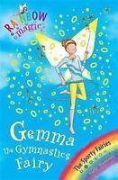 Gemma the Gymnastic Fairy (Rainbow Magic) by Daisy Meadows, Acceptable Book (Pap