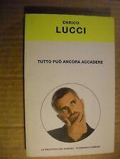 LIBRO - TUTTO PUO' ANCORA ACCADERE  - E. LUCCI -  1° ED MONDADORI 2003 - NUOVO