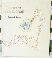Colour the Cosmic Code! Hardback Vintage 1999 Book by Antony John Cooper!