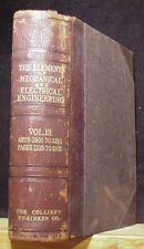 Elements of Mechanical and Electrical Engineering, The Vol III 1898 Hard Cover