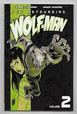 THE ASTOUNDING WOLF-MAN VOLUME 2  / KIRKMAN , HOWARD IMAGE COMICS - V.O ANGLAIS