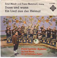 """7"""" Ernst Mosch Original Egerländer Musikanten Dann und wann 60`s Telefunken"""