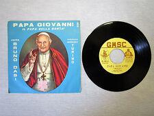 DISCO VINILE 45 GIRI-PAPA GIOVANNI(IL PAPA DELLA BONTA')-CASSATELLA-DASI-GMSC928