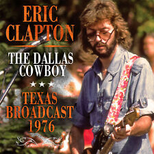 ERIC CLAPTON New Sealed 2018 UNRELEASED LIVE 1976 TEXAS CONCERT CD
