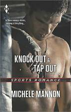 Good, Knock Out & Tap Out (Harlequin Sports Romance), Mannon, Michele, Book