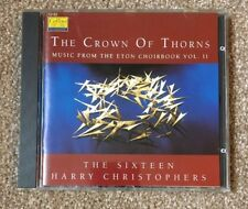 The Crown of Thorns from Eton Choirbook Vol II Sixteen Harry Christophers CD