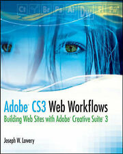 USED (GD) Adobe CS3 Web Workflows: Building Websites with Adobe Creative Suite 3