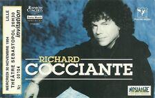 RARE / TICKET BILLET DE CONCERT - RICHARD COCCIANTE LIVE A LILLE ( FRANCE ) 1994