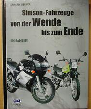 Simson-Fahrzeuge von der Wende bis zum Ende Geschichte Motorräder DDR Buch
