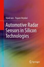 Automotive Radar Sensors in Silicon Technologies by Vipul Jain and Payam...