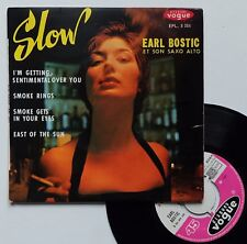 "EP Earl Bostic et son alto sax  ""Slow - Smoke gets in your eyes"""