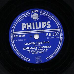 ROSEMARY CLOONEY 78  MAMBO ITALIANO / WE'LL BE TOGETHER AGAIN  PHILIPS PB 382 V+