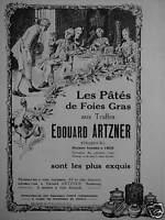 PUBLICITÉ 1922 LA PÂTÉS DE FOIES GRAS AUX TRUFFES EDOUARD ARTZNER - ADVERTISING