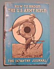 Vintage 1943 WWII - How To Shoot The U.S. Army Rifle - 1st Ed. Infantry Journal