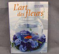 L'art des Fleurs Hardcover Book French Flower Arranging 40 Bouquet Ideas