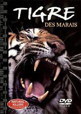 *  DVD DOCUMENTAIRE LE TIGRE DES MARAIS - NEUF