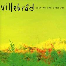 Villebrad - Alla Ar Har Utom Jag [New CD]