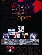Canada Our Century in Sport: 1900 - 2000-ExLibrary