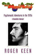 NEW The Mad Artist: Psychonautic Adventures in the 1970s by Roger Keen