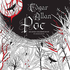 Edgar Allan Poe: An Adult Coloring Book: An Adult Coloring Book by Odessa Begay (Paperback, 2016)