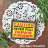 DECO Mini Sign Caution Never Pull Papa 's Finger Wood Ornament  Gag Gift USA New