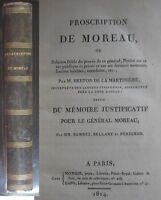 Proscription de Moreau, ou Relation Fidele Du Proces de ce General 1814