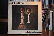 F.LLI LA BIONDA TUTTO VA BENE ITALO DISCO  LP 33 GIRI
